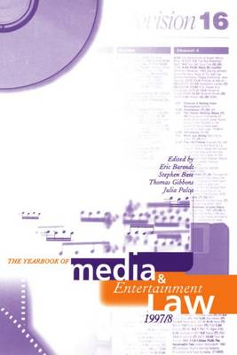 The Yearbook of Media and Entertainment Law: Volume 3, 1997/98 - The Yearbook of Media and Entertainment Law (Hardback)