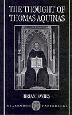 The Thought of Thomas Aquinas - Clarendon Paperbacks (Paperback)