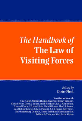 The Handbook of the Law of Visiting Forces (Hardback)