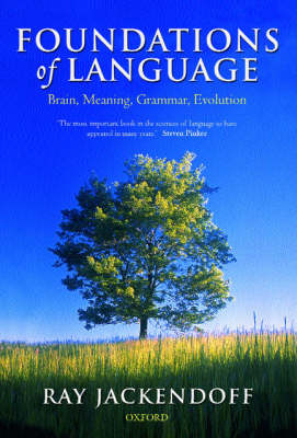 Foundations of Language: Brain, Meaning, Grammar, Evolution (Hardback)