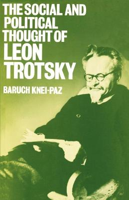 The Social and Political Thought of Leon Trotsky (Paperback)
