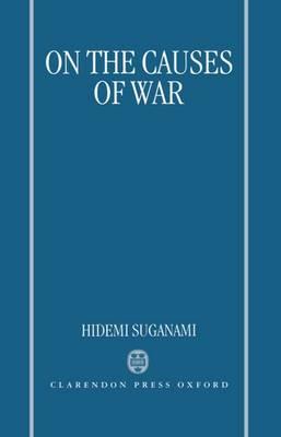 On the Causes of War (Hardback)