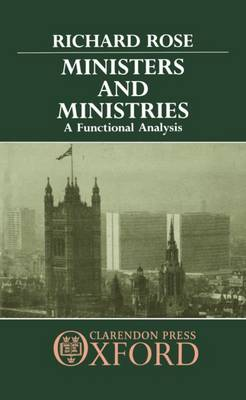 Ministers and Ministries: A Functional Analysis (Hardback)