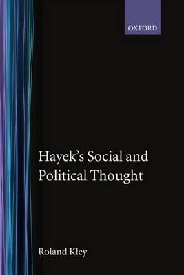 Hayek's Social and Political Thought (Hardback)