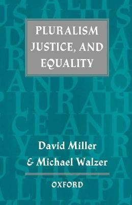 Pluralism, Justice, and Equality (Paperback)