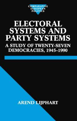 Electoral Systems and Party Systems: A Study of Twenty-Seven Democracies, 1945-1990 - Comparative Politics (Paperback)