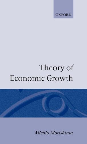 Theory of Economic Growth (Hardback)