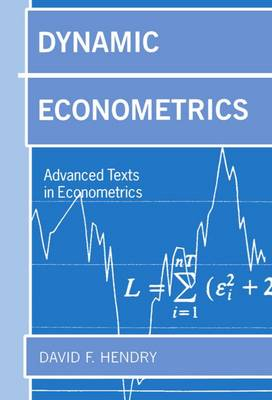 Dynamic Econometrics - Advanced Texts in Econometrics (Paperback)