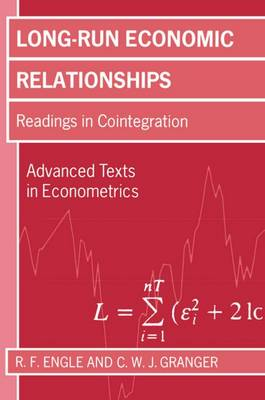 Long-Run Economic Relationships: Readings in Cointegration - Advanced Texts in Econometrics (Paperback)