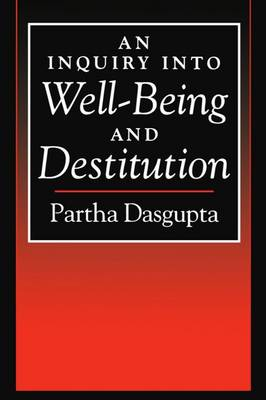 An Inquiry into Well-Being and Destitution (Paperback)