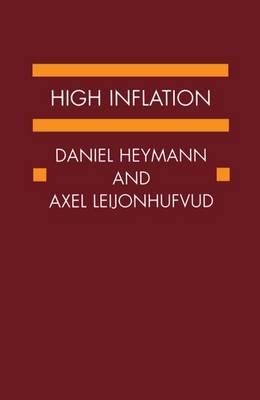 High Inflation: The Arne Ryde Memorial Lectures - Arne Ryde Memorial Lectures (Hardback)