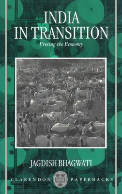 India in Transition: Freeing the Economy (Paperback)