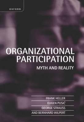 Organizational Participation: Myth and Reality (Hardback)