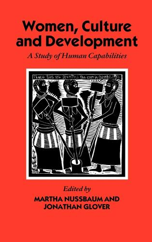 Women, Culture, and Development: A Study of Human Capabilities - WIDER Studies in Development Economics (Hardback)
