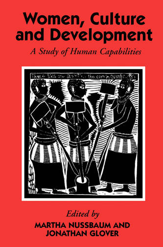 Women, Culture, and Development: A Study of Human Capabilities - WIDER Studies in Development Economics (Paperback)