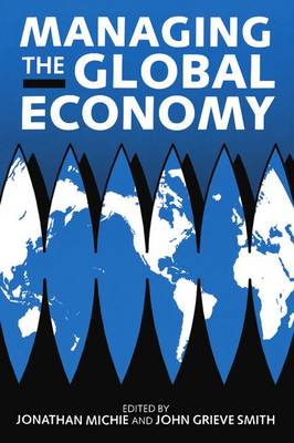 Managing the Global Economy (Paperback)