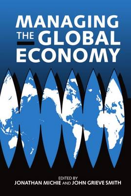 Managing the Global Economy (Hardback)