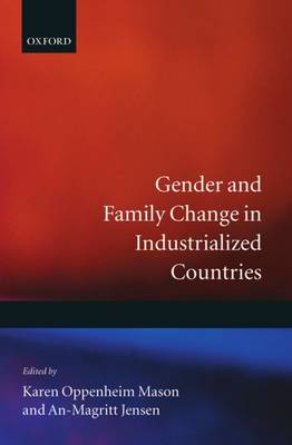 Gender and Family Change in Industrialized Countries - International Studies in Demography (Hardback)