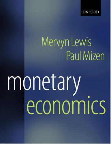 Monetary Economics (Paperback)