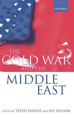 The Cold War and the Middle East (Hardback)