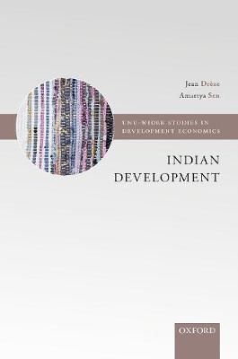 Indian Development: Selected Regional Perspectives - WIDER Studies in Development Economics (Hardback)