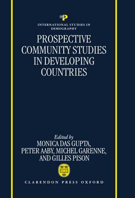 Prospective Community Studies in Developing Countries - International Studies in Demography (Hardback)