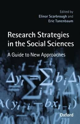 Research Strategies in the Social Sciences: A Guide to New Approaches (Paperback)