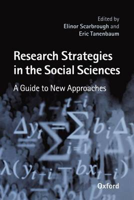 Research Strategies in the Social Sciences: A Guide to New Approaches (Hardback)