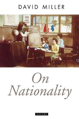 On Nationality - Oxford Political Theory (Paperback)