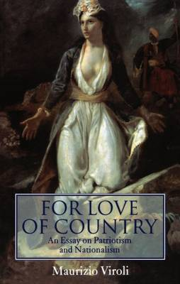 For Love of Country: An Essay On Patriotism and Nationalism (Paperback)