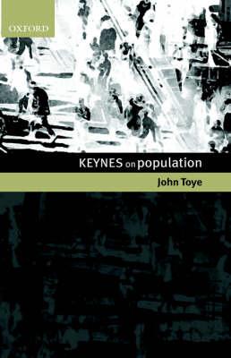 Keynes on Population (Hardback)