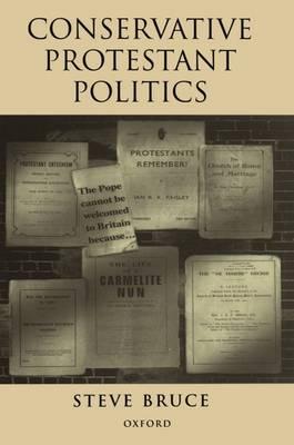 Conservative Protestant Politics (Hardback)