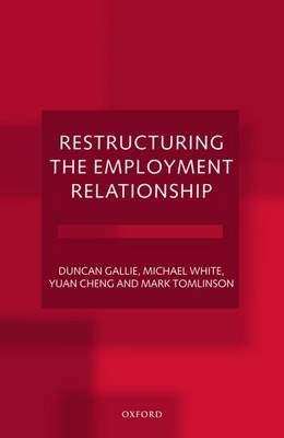 Restructuring the Employment Relationship (Paperback)