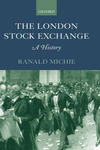 The London Stock Exchange: A History (Hardback)