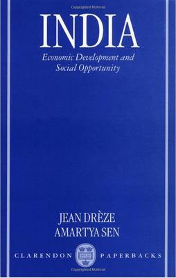 India: Economic Development and Social Opportunity (Paperback)