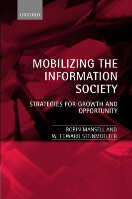 Mobilizing the Information Society: Strategies for Growth and Opportunity (Hardback)