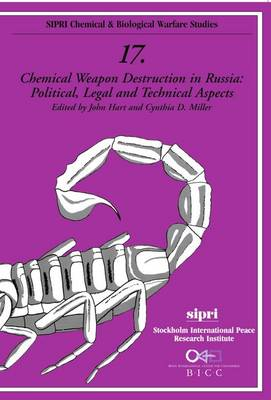 Chemical Weapon Destruction in Russia: Political, Legal, and Technical Aspects (Paperback)