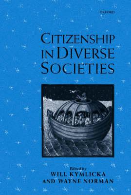 Citizenship in Diverse Societies (Hardback)