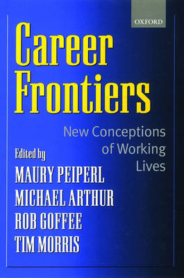 Career Frontiers: New Conceptions of Working Lives (Hardback)