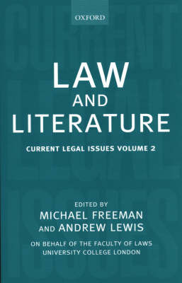 Law and Literature: Current Legal Issues Volume 2 - Current Legal Issues (Hardback)