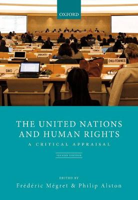 The United Nations and Human Rights: A Critical Appraisal (Paperback)