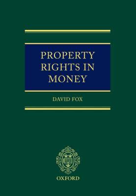 Property Rights in Money (Hardback)
