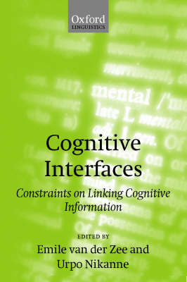 Cognitive Interfaces: Constraints on Linking Cognitive Information (Hardback)
