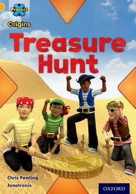 Project X Origins: Gold Book Band, Oxford Level 9: Pirates: Treasure Hunt - Project X Origins (Paperback)