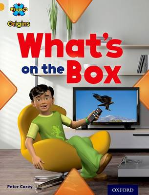 Project X Origins: Gold Book Band, Oxford Level 9: Communication: What's on the Box? - Project X Origins (Paperback)
