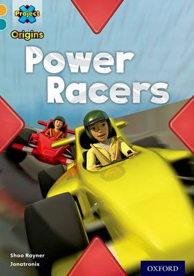 Project X Origins: Gold Book Band, Oxford Level 9: Head to Head: Power Racers - Project X Origins (Paperback)