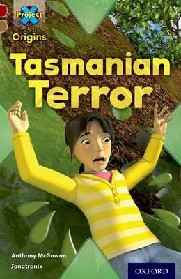 Project X Origins: Dark Red Book Band, Oxford Level 18: Unexplained: Tasmanian Terror - Project X Origins (Paperback)