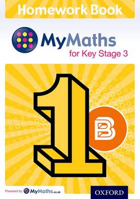 MyMaths for Key Stage 3: Homework Book 1B (Pack of 15) - MyMaths for Key Stage 3