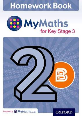 MyMaths for Key Stage 3: Homework Book 2B (Pack of 15) - MyMaths for Key Stage 3