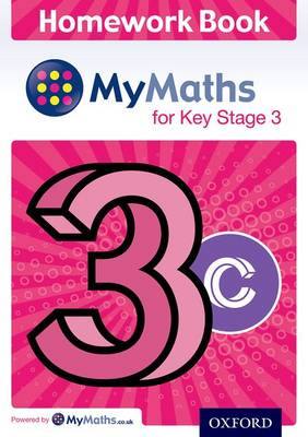 MyMaths for Key Stage 3: Homework Book 3C (pack of 15) - MyMaths for Key Stage 3